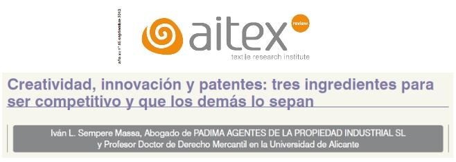 """""""Creatividad, innovación y patentes: tres ingredientes para ser competitivo y que los demás lo sepan"""""""
