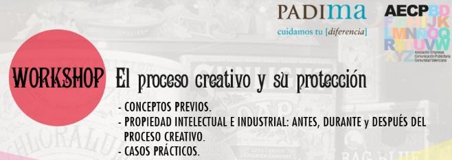 16 DE MAYO WORKSHOP: EL PROCESO CREATIVO Y SU PROTECCIÓN