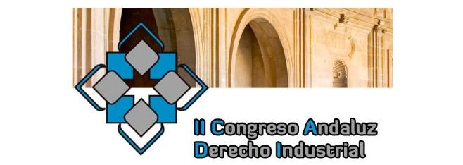 II CONGRESO ANDALUZ DERECHO INDUSTRIAL