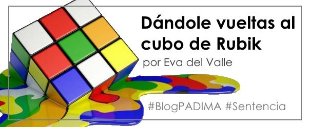 #BlogPADIMA: Dándole vueltas al cubo de Rubik