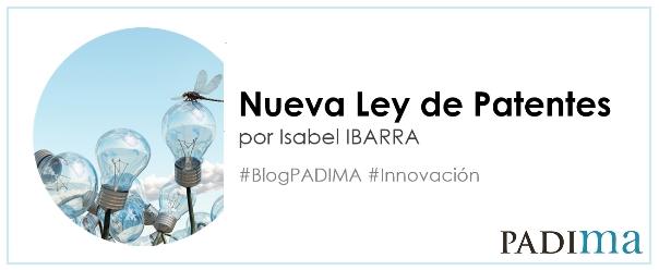 Renovación del sistema español de patentes ¿Cómo te afecta la nueva Ley de Patentes?