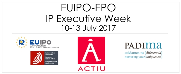 "PADIMA COLLABORATES WITH ACTIU IN THE ""IP EXECUTIVE WEEK"" organized by EUIPO and EPO"