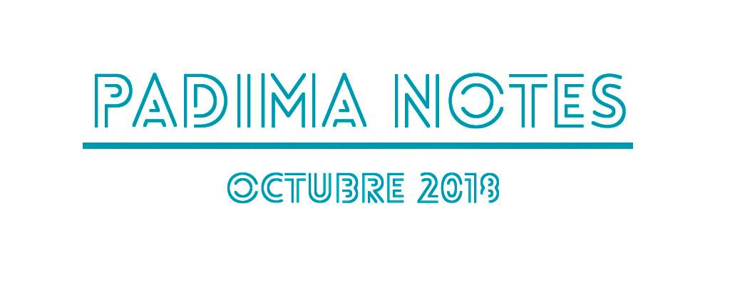 PADIMA NOTES OCTUBRE 2018