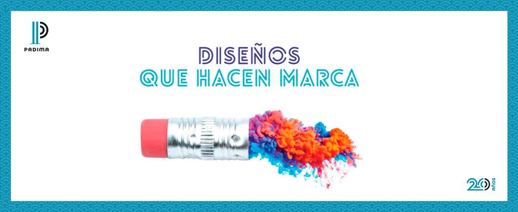 DISEÑOS QUE HACEN MARCA