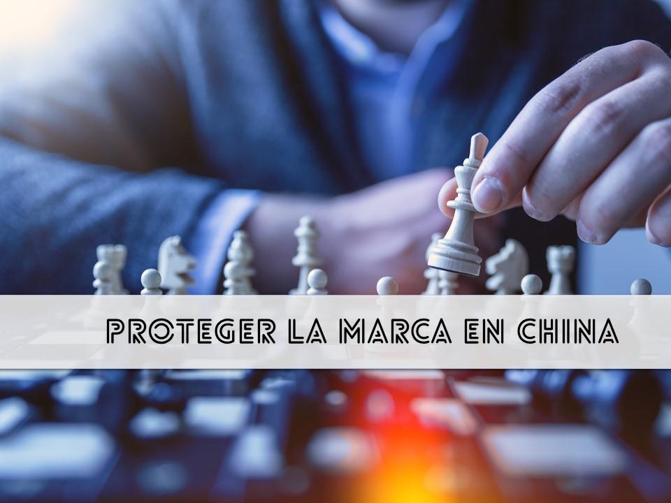 Proteger la marca en China