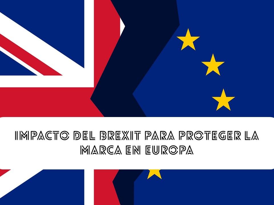 Impacto del Brexit para proteger la marca en UE