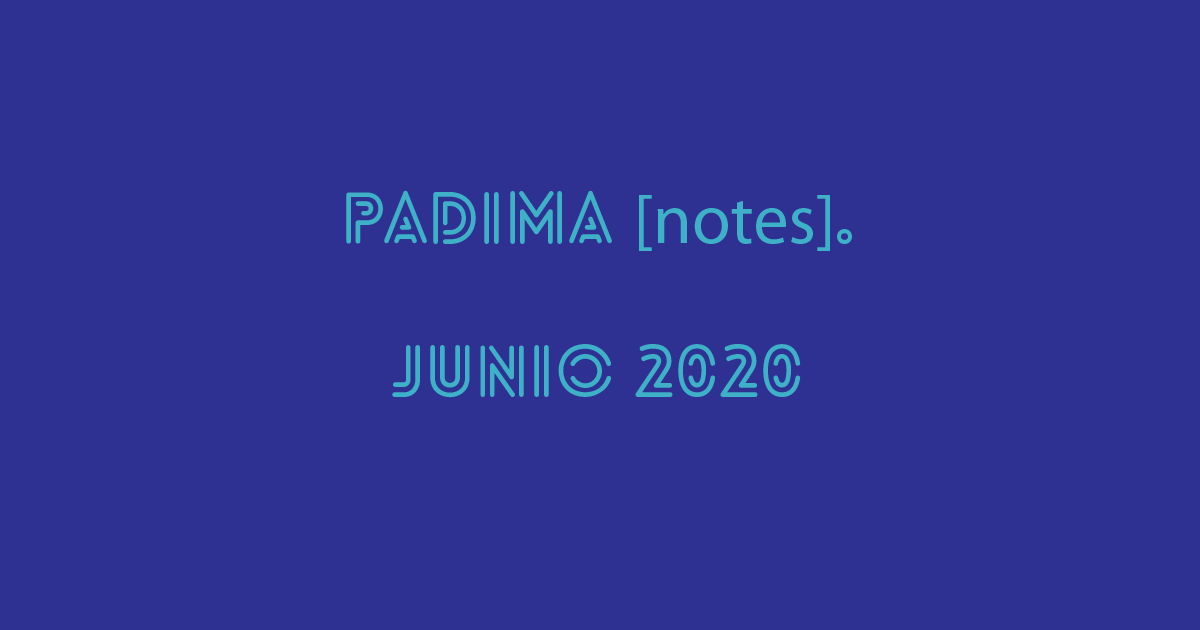 PADIMA [notes]. Junio 2020