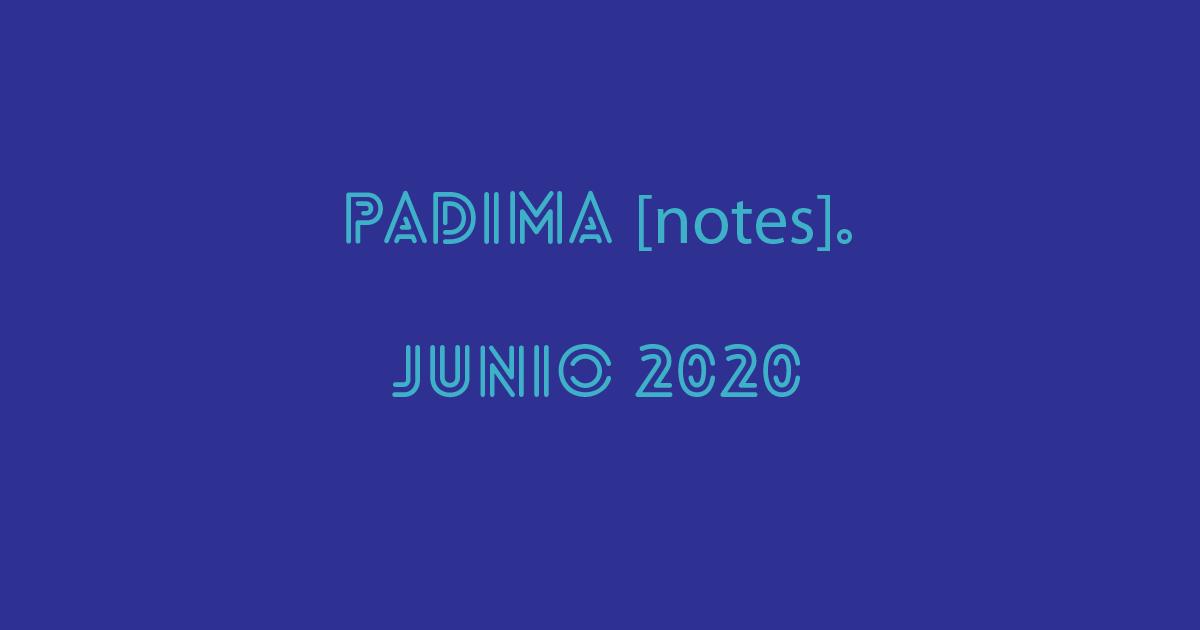 PADIMA [notes]. Junio 2020
